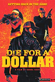 Die for a Dollar Poster