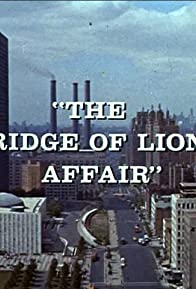 Primary photo for The Bridge of Lions Affair: Part 1
