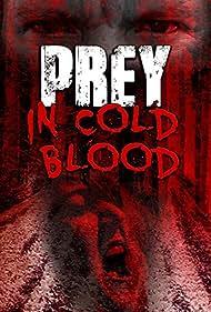 Darri Kristin in Prey, in Cold Blood (2016)