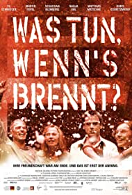 Was tun, wenn's brennt? (2002) Poster - Movie Forum, Cast, Reviews