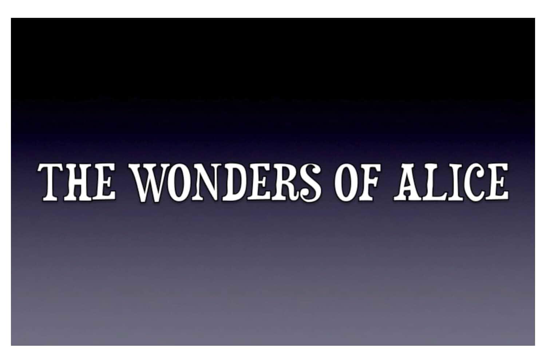 The Wonders Of Alice (2019)