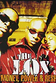 Primary photo for The Lox feat. DMX & Lil' Kim: Money, Power & Respect