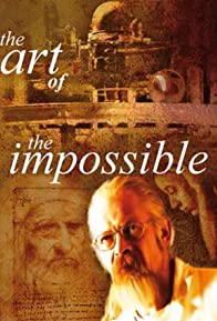 Primary photo for The Art of the Impossible
