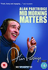 Primary photo for Mid Morning Matters with Alan Partridge