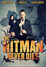 The Hitman Never Dies
