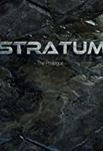 Stratum: The Prologue