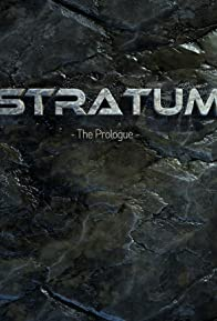 Primary photo for Stratum: The Prologue
