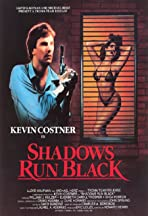 Shadows Run Black