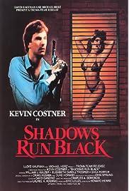 Shadows Run Black