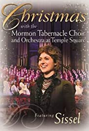 Christmas with the Mormon Tabernacle Choir and Orchestra at Temple Square Featuring Sissel Poster