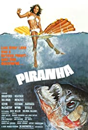 Piranha(1978) Poster - Movie Forum, Cast, Reviews