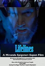 Jeremy Denzlinger, Laurie Foxx, Lew Temple, Jeanine Harrington, Pete Freeland, Elly Kaye, Tysha Williams, Ross Gosla, and Fern Lim in Lifelines (2020)