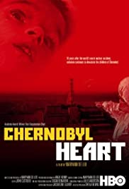Chernobyl Heart (2003) Poster - Movie Forum, Cast, Reviews