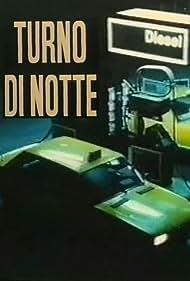 Turno di notte (1987)
