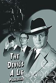 The Devil's a Lie: Prologue Poster