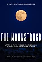 The Moonstruck