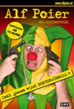 Alf Poier: Kill Eulenspiegel