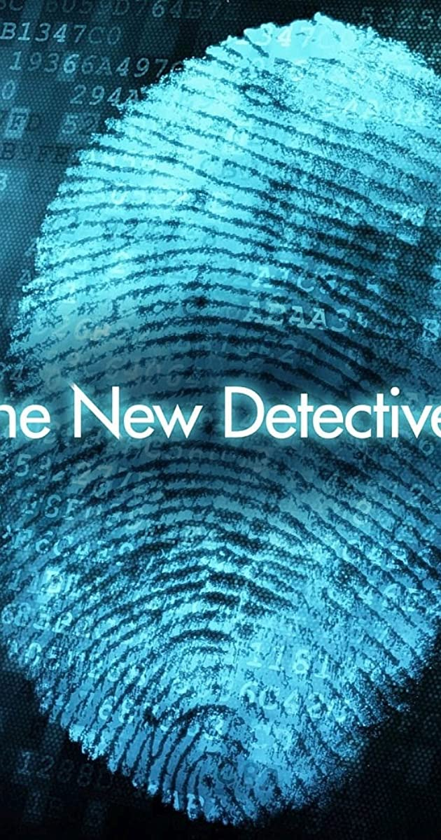 The New Detectives Case Studies In Forensic Science Tv Series 1996 2005 Imdb