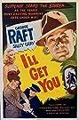 I'll Get You (1952) Poster