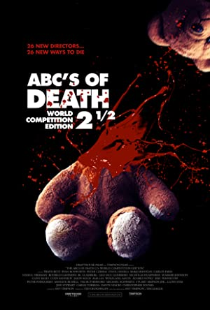 Permalink to Movie ABCs of Death 2.5 (2016)
