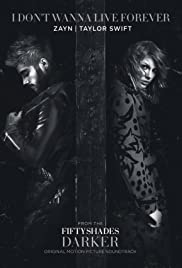 Zayn & Taylor Swift: I Don't Wanna Live Forever Poster