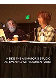 Inside the Animator's Studio: An Evening with Lauren Faust