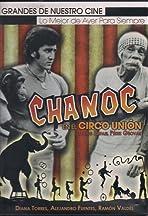 Chanoc en el circo union