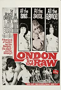 Primary photo for London in the Raw
