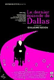 Le dernier épisode de Dallas Poster