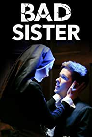 Devon Werkheiser and Alyshia Ochse in Bad Sister (2015)