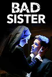 Download (18+) Bad Sister (2015) {English With Subtitles} BluRay 720p