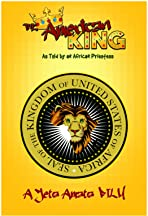 The American King-As told by an African Priestess