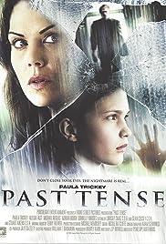 Past Tense(2006) Poster - Movie Forum, Cast, Reviews