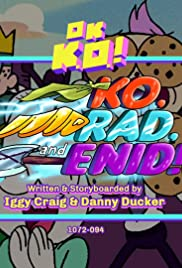 KO, Rad, and Enid! Poster