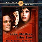 Like Mother Like Son: The Strange Story of Sante and Kenny Kimes (2001)