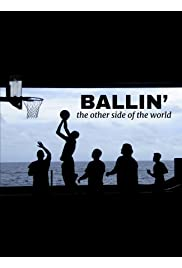 Ballin... On the Other Side of the World