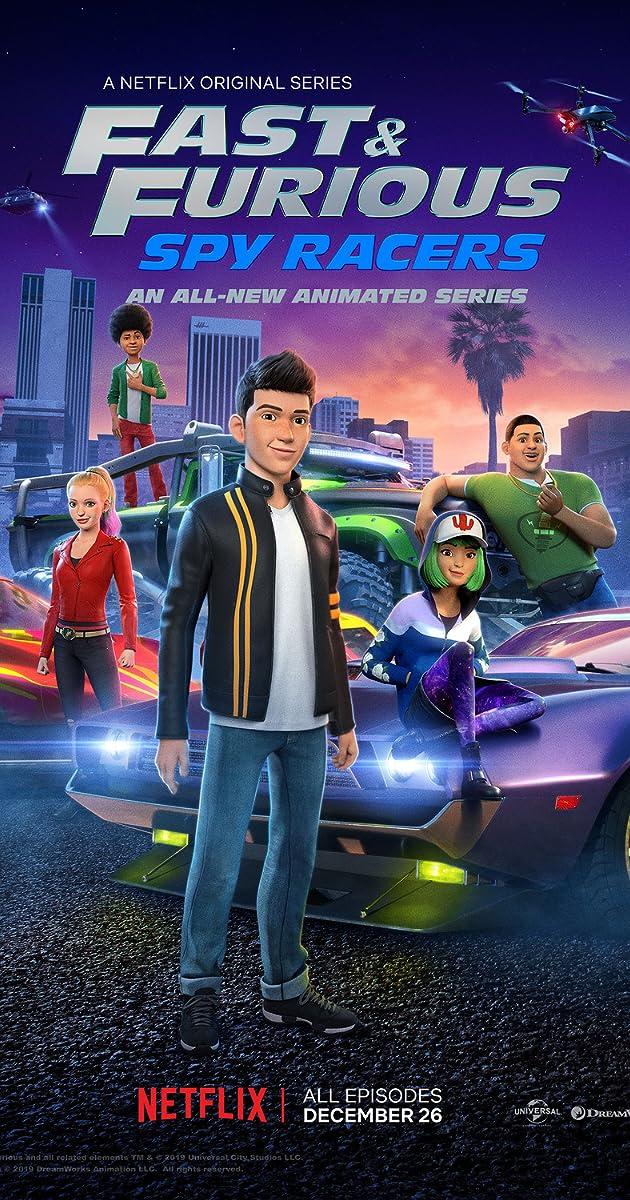 Fast Furious Spy Racers Tv Series 2019 Full Cast Crew Imdb