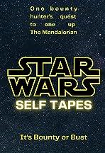 Star Wars: Self Tapes