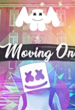 Marshmello: Moving On
