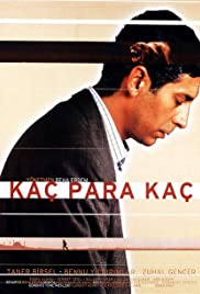 Kaç Para Kaç (1999) Poster - Movie Forum, Cast, Reviews