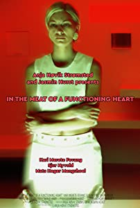 The movie pc download In the Meat of a Functioning Heart [UHD]