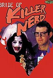 Bride of Killer Nerd Poster