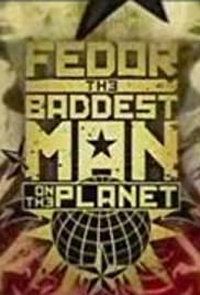 Fedor: The Baddest Man on the Planet Poster