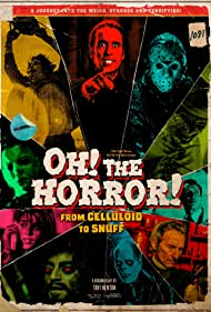 Oh! The Horror! (2017)