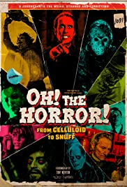 Oh! The Horror! Poster
