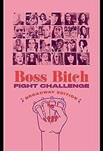 Boss Bitch Challenge: Broadway Edition