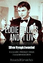 Eddie Holms Andet Liv