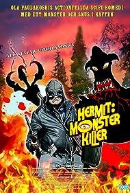 Börje Lundberg in Hermit: Monster Killer (2016)
