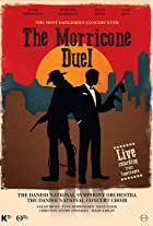 The Most Dangerous Concert Ever: The Morricone Duel