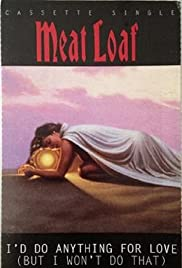Meat Loaf: I'd Do Anything for Love (But I Won't Do That) Poster